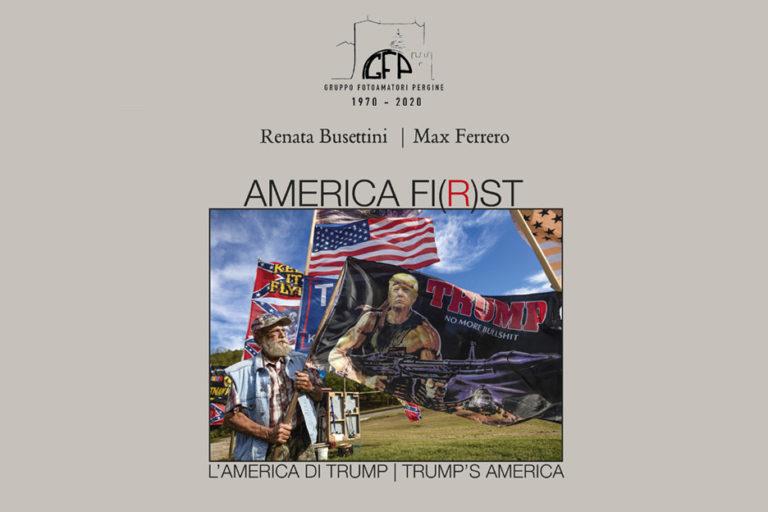 America Fi(r)st di Renata Busettini e Max Ferrero